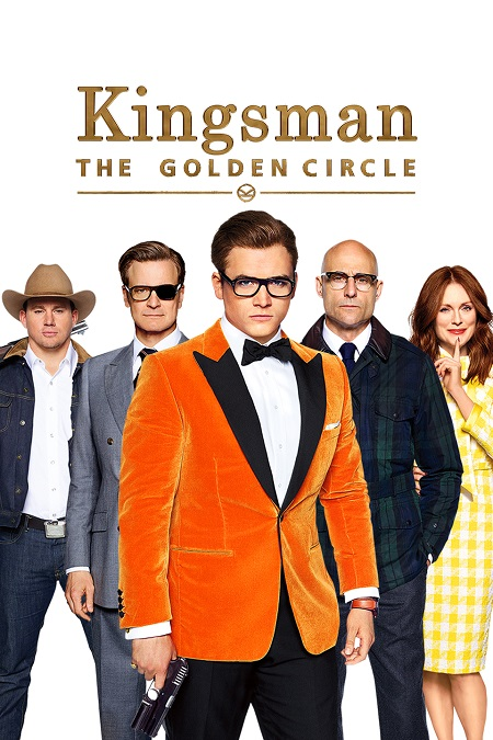 The poster of 'Kingsman: The Golden Circle' with Eggsy taking the center position with two people on each side of him.