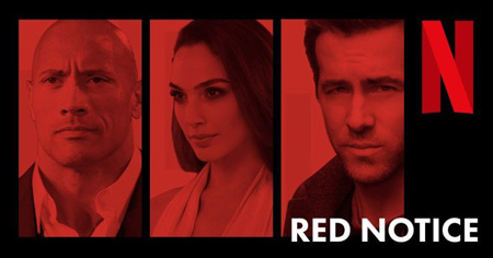 Dwayne Johnson, Gal Gadot and Ryan Reynolds on the Netflix promotional poster of Red Notice.