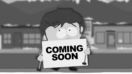 South Park character, Jimmy, holding up a 'Coming Soon' sign.