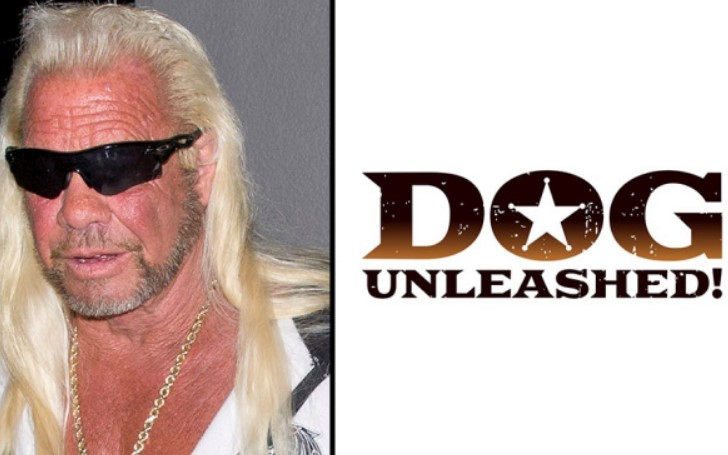 Duane Chapman is All Set to Release His New Show 'Dog Unleashed'